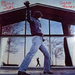 Billy Joel-Glass Houses 35th Anniversary