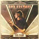 Rod Stewart- Every Picture Tells a Story 45th Anniversary