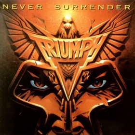 Triumph - Never Surrender (Front)