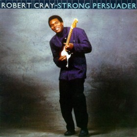 the robert cray band - strong persuader (front)