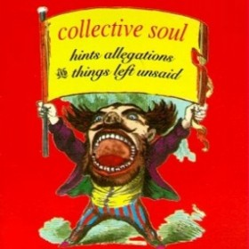 Collective_Soul_-_Hints__Allegations__and_Things_Left_Unsaid