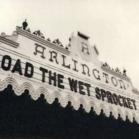 Toad-the-Wet-Sprocket-Welcome-Home -Live-at-the-Arlington-Theater-1992
