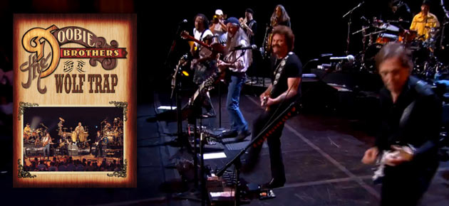 Enter to Win: The DOOBIE BROTHERS  Live at Wolf Trap DVD
