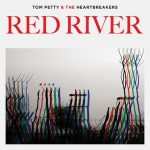 Tom Petty & the Heartbreakers-Red River