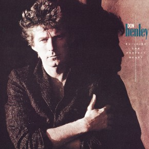 Don Henley-Building the Perfect Beast 30th Anniversary-Don, Danny Kortchmar