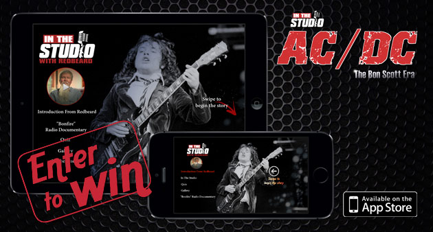 Enter to Win: AC/DC In the Studio: the Bon Scott Era mobile app