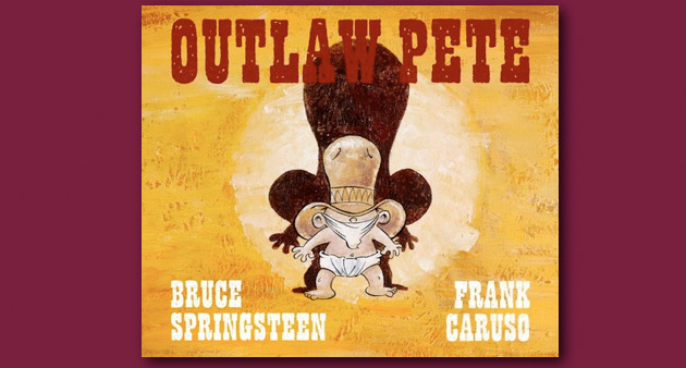 Enter to Win: Bruce Springsteen / Frank Caruso Outlaw Pete Illustrated Book