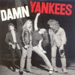 Damn Yankees 25th Annivesary-Tommy Shaw, Jack Blades, Ted Nugent, Michael Cartellone