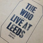 Who-Live at Leeds 45th Anniversary-Pete Townshend, Roger Daltrey