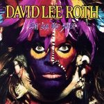 David Lee Roth- Eat 'Em and Smile 30th Anniversary
