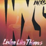 INXS- Listen Like Thieves 30th Anniversary- Andrew Farris, Kirk Pengilly