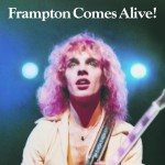 "Peter Frampton ""Comes Alive"" 40th Anniversary"