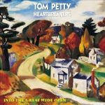 Tom Petty & the Heartbreakers- Into the Great Wide Open 25th Anniversary