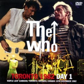 WHO-821216Toronto1982Day1-DVD-The_Who