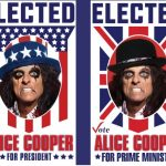 Alice Cooper Wants to Be Elected- Again